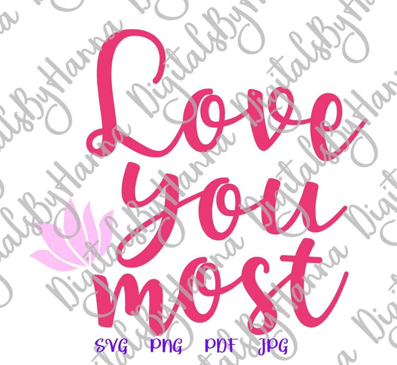 Download I Love You Most SVG More Just Married Romantic Quote ...