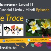 Adobe Illustrator Episode 25 – Image Trace – Urdu/Hindi