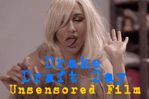 drake draft day naked girl
