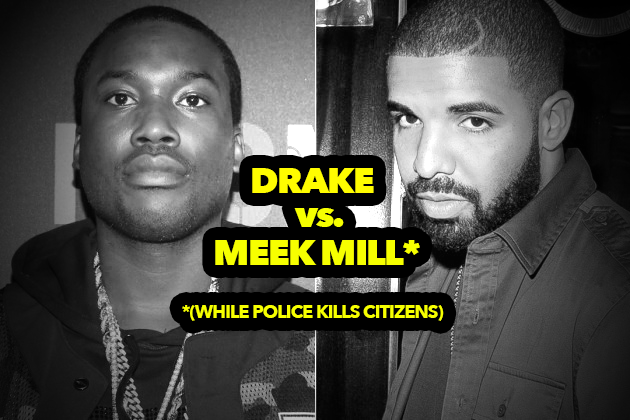 Meek Mill vs. Drake Beef Distraction While People Getting Killed By Police