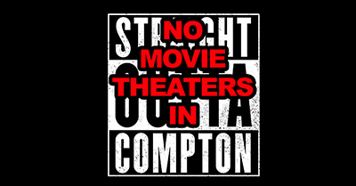 Compton Doesn't Have Any Movie Theaters, But They Have a Movie? SMH