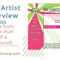 Craft Artist Interview- Nicole Vasbinder: The Queen of Puff Puffs