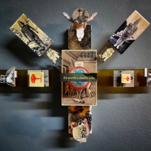 "Artist: Stephen Anderson City: Santa Ana, CA Title: It's Worth a Double Take Medium: Collage on Hand Cut Wood, Plastic Size: 24"" x 17"" x 7"""