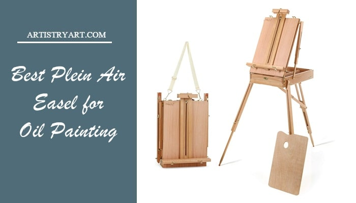 Best Plein Air Easel for Oil Painting