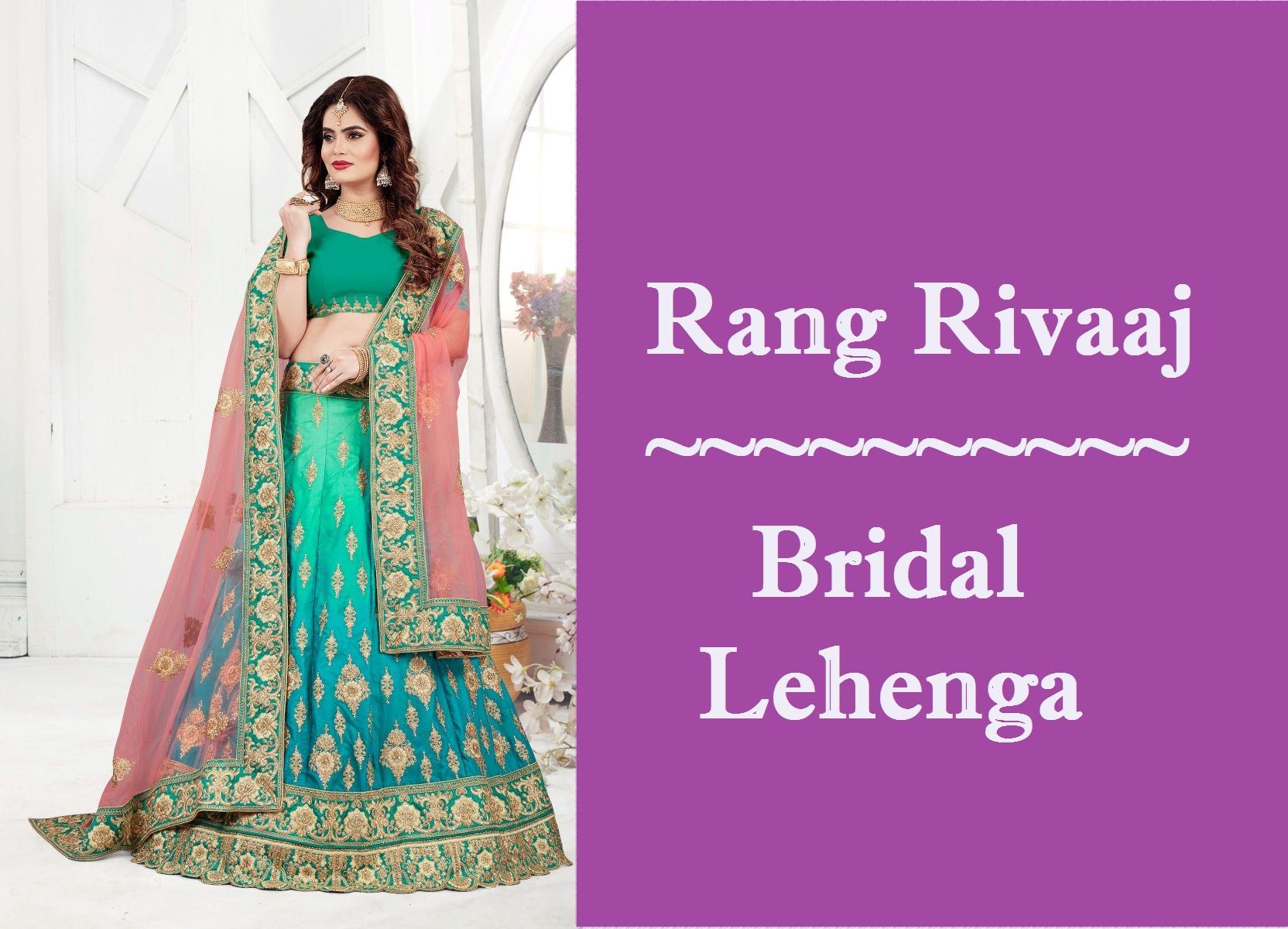 Rang Rivaaj Bridal Lehenga
