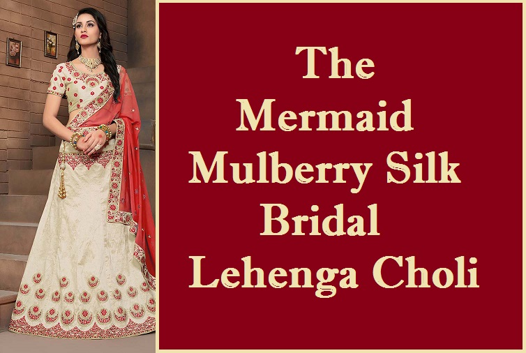 The Mermaid Mulberry Silk Bridal Lehenga Choli