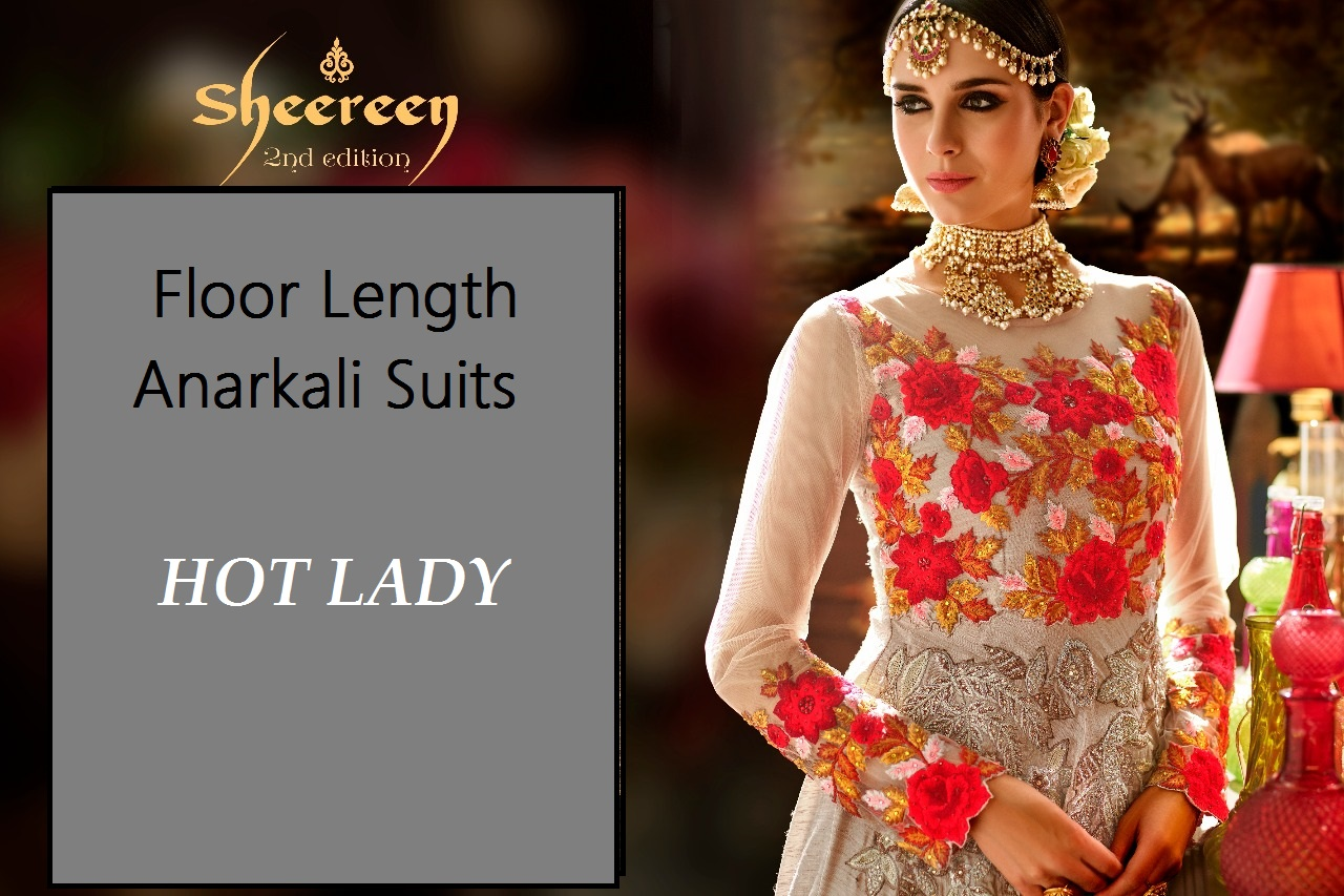 Shop Hot Lady Sheereen 2nd Edition Floor Length Anarkali Suits Online