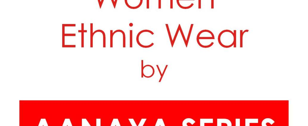 Women Ethnic Wear AANAYA Series