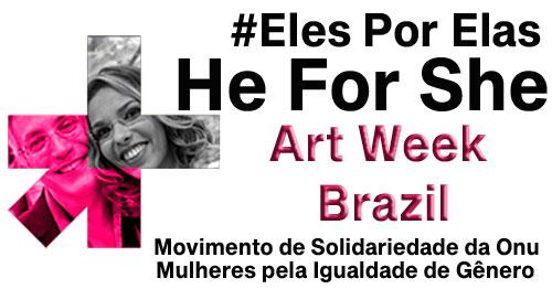 He For She Art Week Brazil
