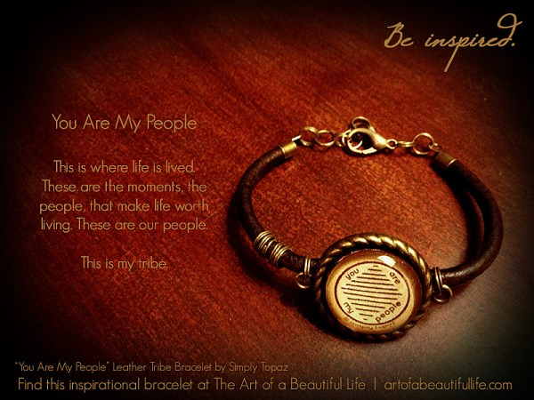 You Are My People Leather Tribe Bracelet