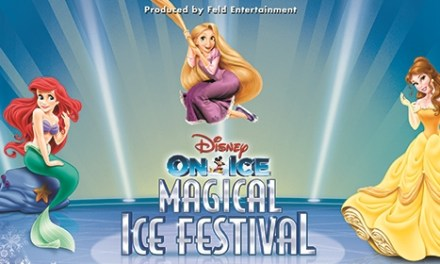 A Memorable Disney on Ice Magical Ice Festival!
