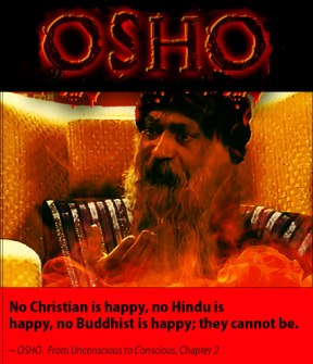 Osho quote they cannot be happy
