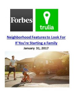 Neighborhood Features to Look For If You're Starting a Family. Forbes.com