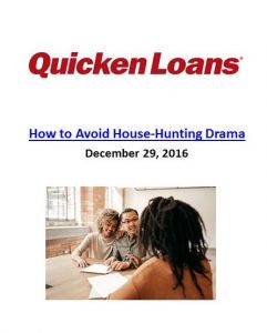 Tips on how to avoid house hunting drama. The Art of Happy Moving. www.artofhappymoving.com