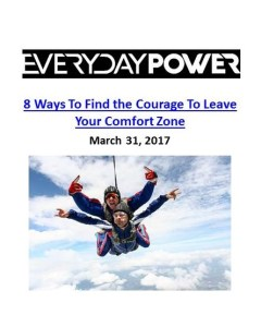 Everyday Power Blog_Find the Courage to Leave Your Comfort Zone