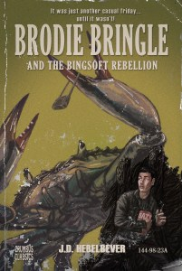 Brodie Bringle And The Bingsoft Rebellion, part of a series of faux paperback covers, 2018