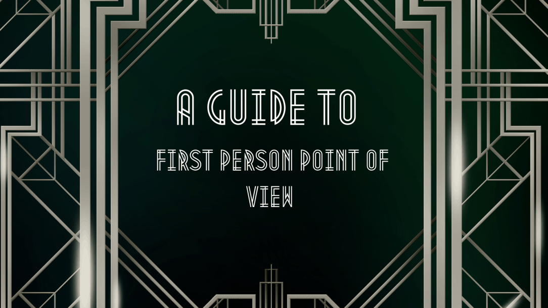 What is First Person Point of VIew