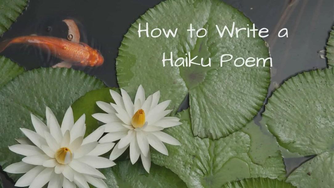 Haiku Format How to write a Haiku Poem