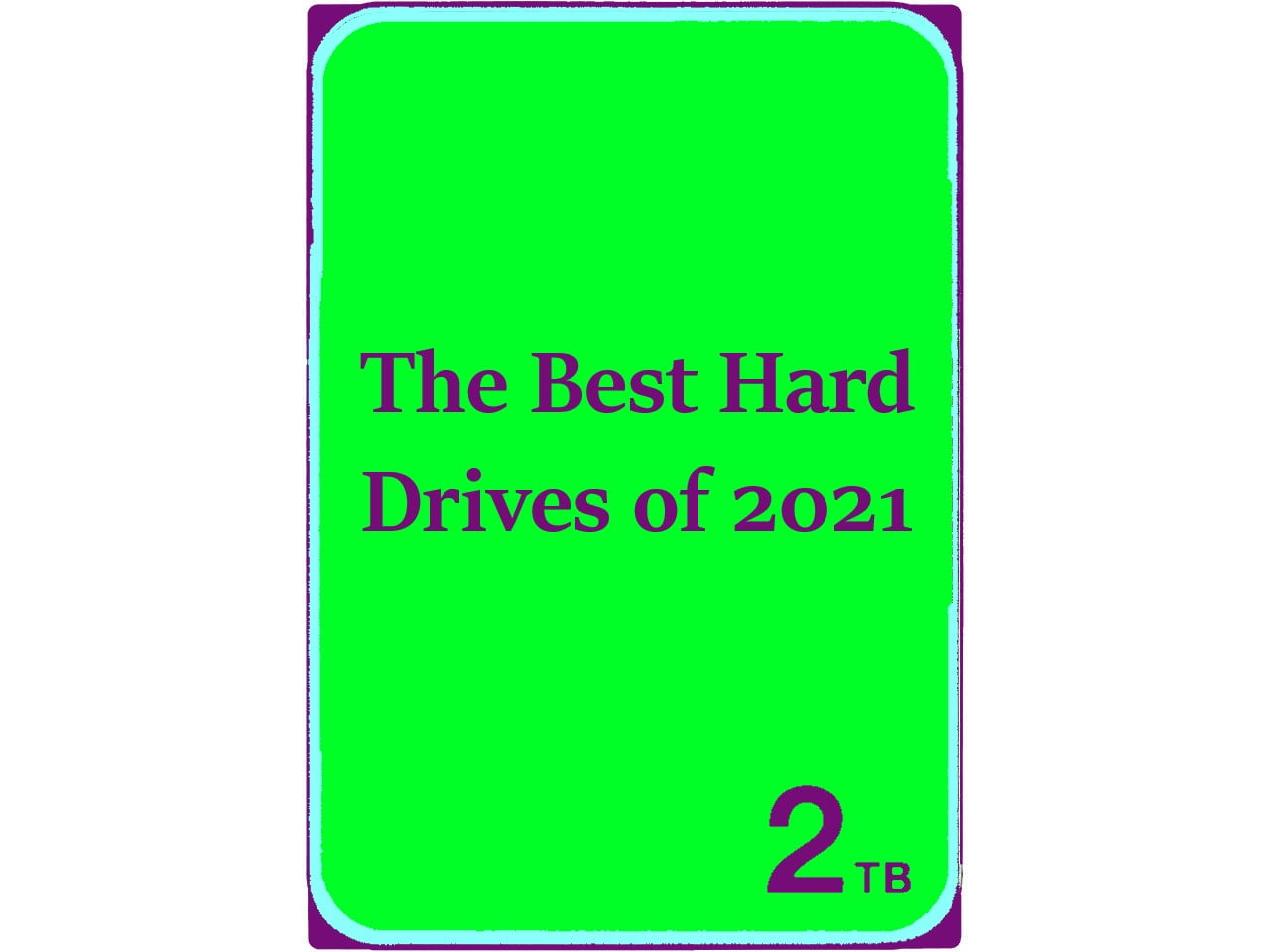 Best Hard Drives of 2021