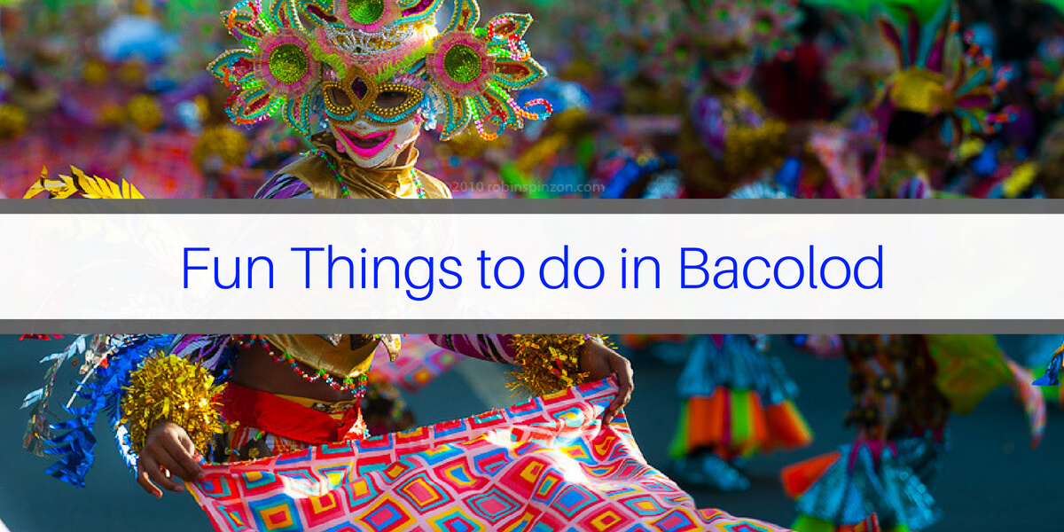 Fun Things to do in Bacolod