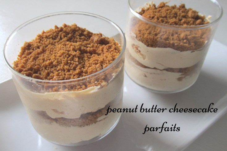 peanut butter cheese cake parfaits