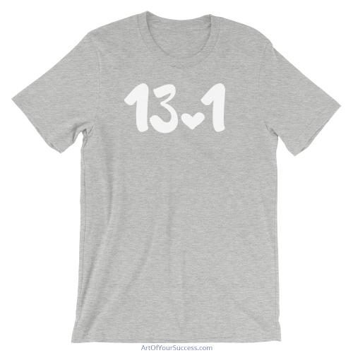 Half Marathon 13.1 Love T Shirt