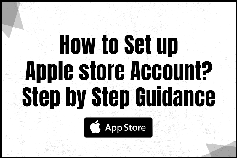 How to Set up Apple store account?