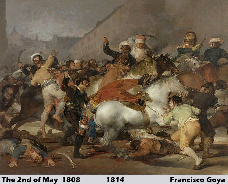 The 2nd of May 1808 by Francisco Goya