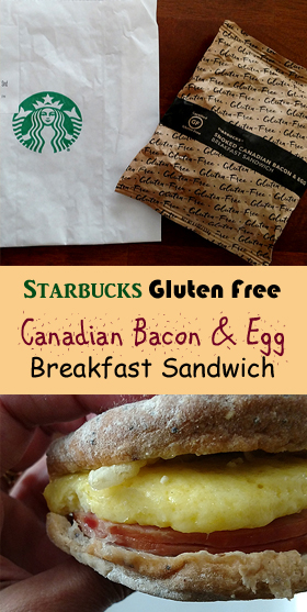 Starbucks Gluten Free Smoked Canadian Bacon & Egg Breakfast Sandwich