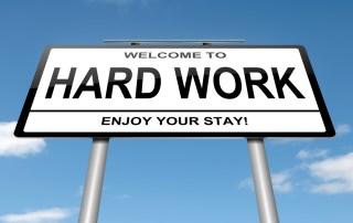 roadsign: Welcome to Hard Work