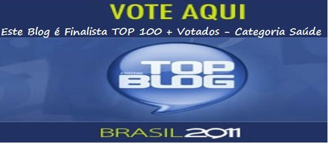 "Estamos na Final do Prêmio Top Blog 2011 ""Vote"""