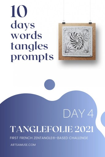 2021 Tanglefolie Blog Post 4