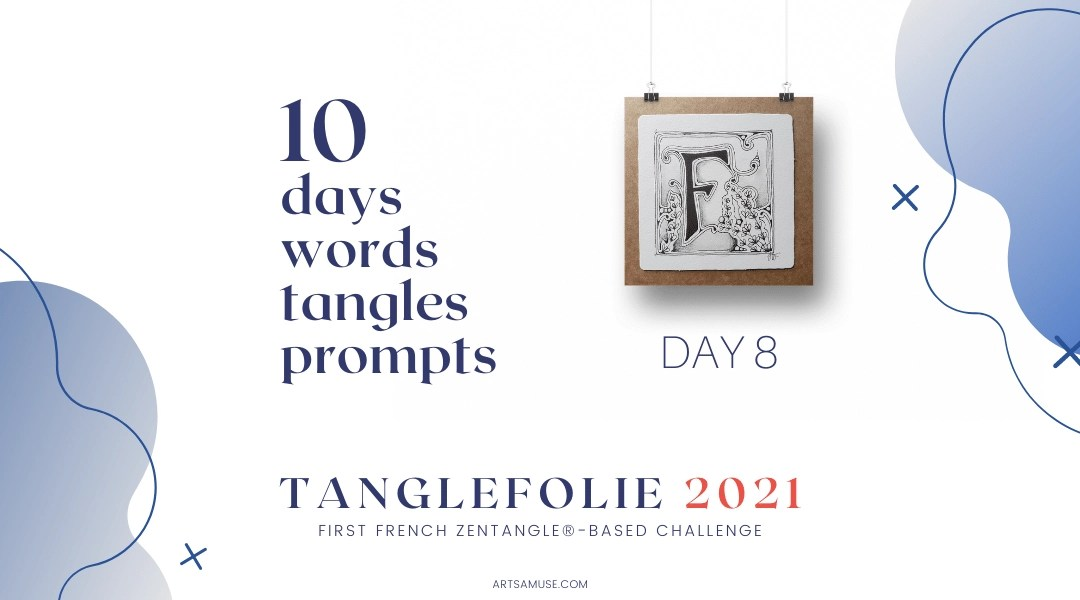 Day 8 of the challenge TangleFolie for the Francophonie 2021