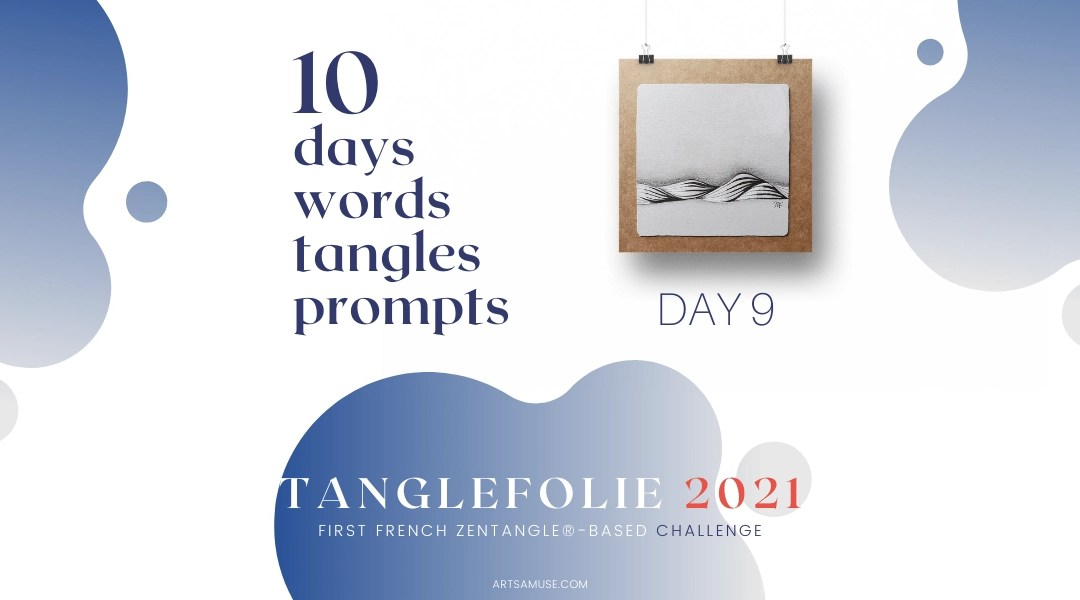 Blog Post Banners Tanglefolie 2021 Day 9