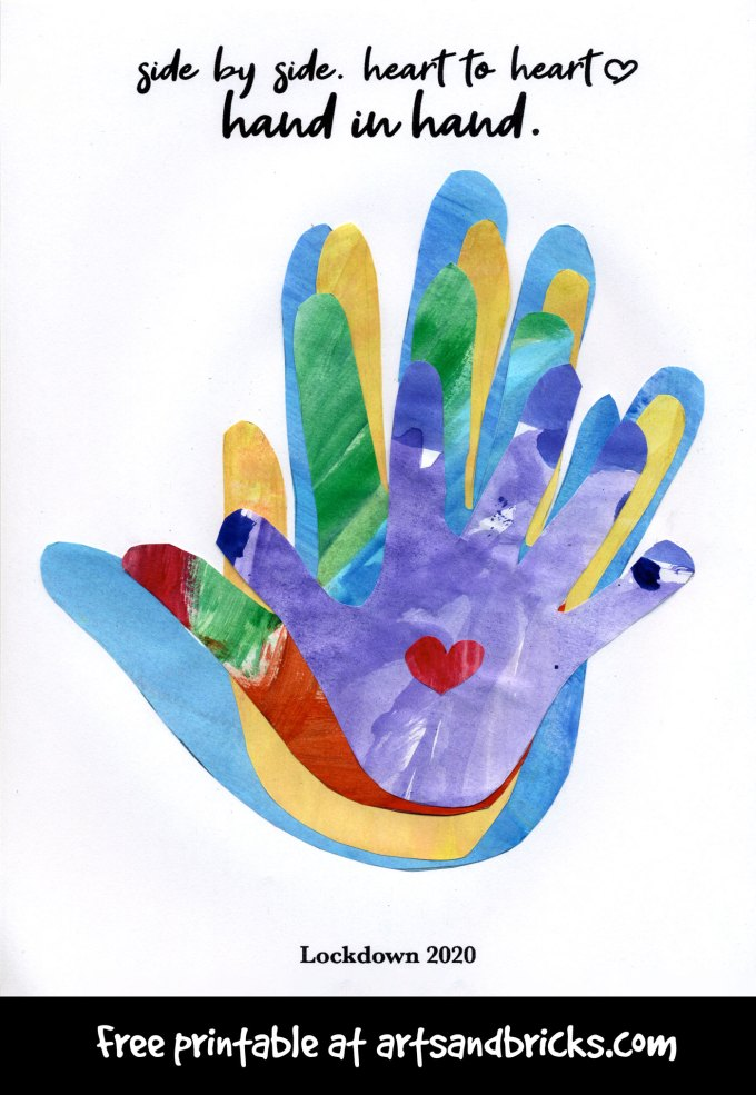 "Free printable for quarantine family handprint artwork. Reads: ""Side by Side. Heart to Heart. Hand in Hand."""