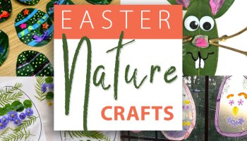 Simple Easter Nature Crafts for Kids