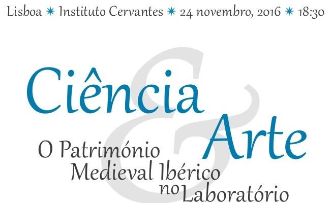 Ciência E Arte: O Património Medieval Ibérico No Laboratório