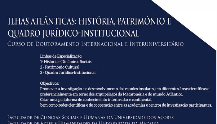 UAc — Doutoramento Em Ilhas Atlânticas: História, Património E Quadro Jurídico-I…
