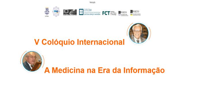 V COLÓQUIO INTERNACIONAL A MEDICINA NA ERA DA INFORMAÇÃO  A Universidade Federal…