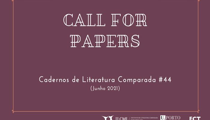Call For Papers: Cadernos De Literatura Comparada #44