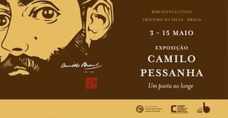 """Exposição """"Camilo Pessanha – Um Poeta Ao Longe""""    O Instituto Confúcio Da Univ…"""
