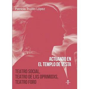 Micromecenazgo Art Social núm. 2: Teoría y práctica del Teatro de lxs Oprimidxs. Patricia Trujillo