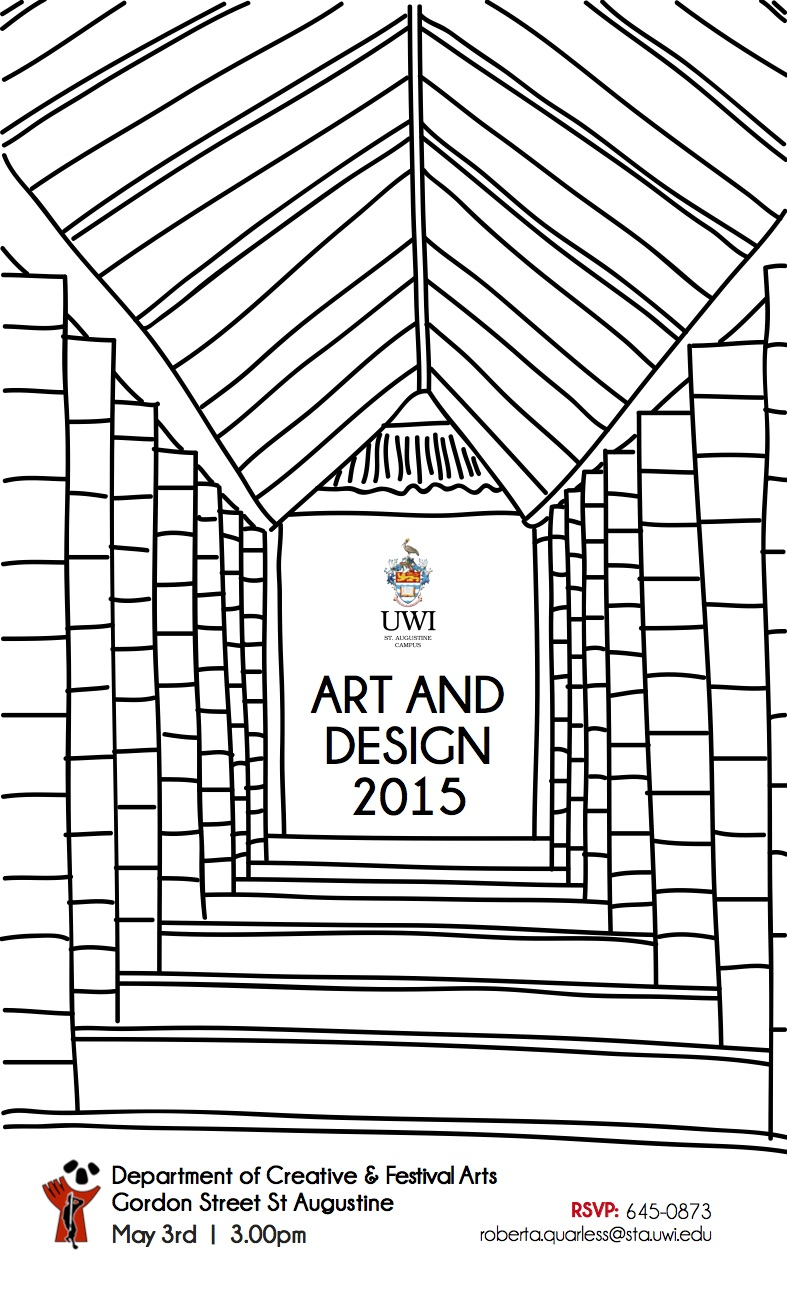 uwi visual arts degree exhibition 2015 the visual arts unit of the department of creative and festival is pleased to invite the public to the final year degree show which opens on sunday 3rd