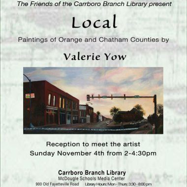 """""""LOCAL"""" paintings of Orange and Chatham Counties by Valerie Yow"""