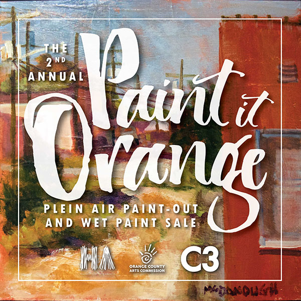 Paint it Orange Plein Air Paint-out starts Friday