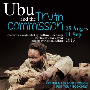 Ubu and the Truth Commission runs at The Market Theatre till 11 September 2016