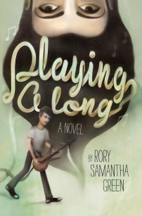 Playing Along by Rory Samantha Green