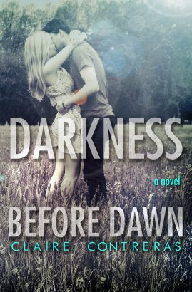Darkness Before Dawn by Claire Contreras