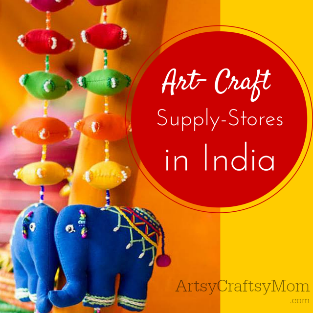 Art Craft Supply Stores In India Artsy Craftsy Mom