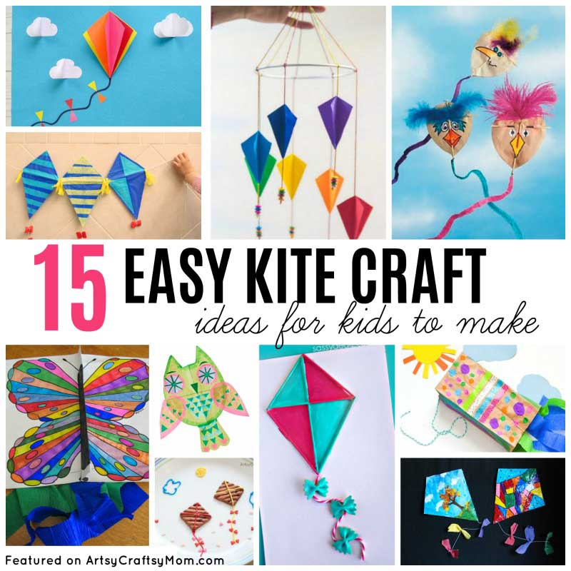 15 Easy Kite Craft Ideas For Kids Artsy Craftsy Mom